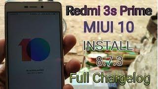 Redmi 3s/3s Prime MIUI 10 8.7.3 Beta Rom Full Changelog  MIUI 10 Redmi 3s prime Feature