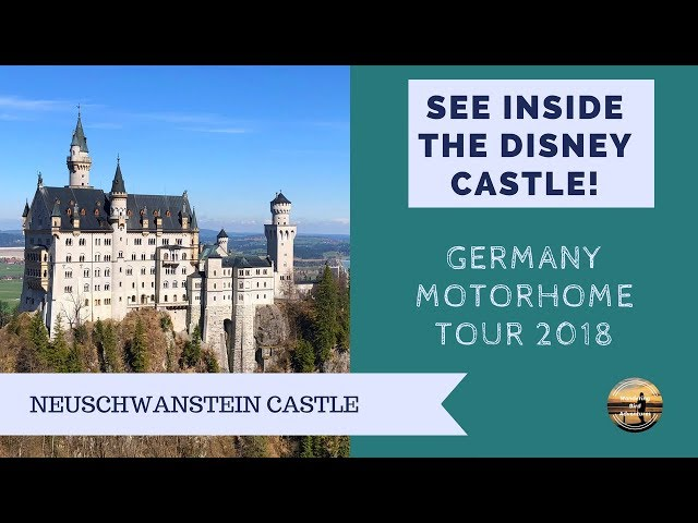 Neuschwanstein Castle Tour - Disney Castle -  Germany Motorhome Road Trip - Wandering Bird