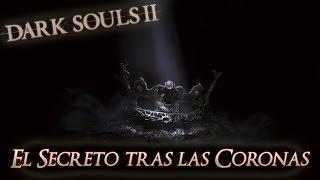 Dark Souls II - *DLC Ivory King* - El Secreto tras las 4 Coronas - Humanidad Perpetua
