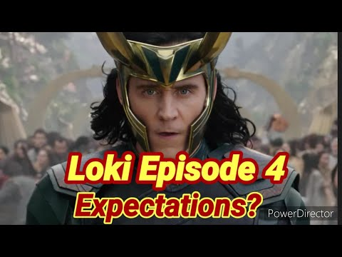 Loki Episode 4 What Are Your Expectations? By Joseph Armendariz