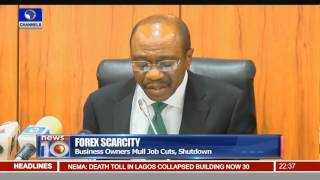 News@10: FOREX Scarcity Forces Job Cuts, Shutdown In Nigeria 09/03/16 Pt.3