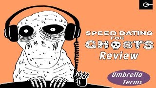 Speed Dating for Ghosts - PC Game Review - UT