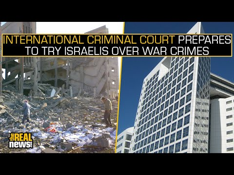 International Criminal Court Prepares to Try Israelis over War Crimes