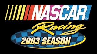 NASCAR Racing 2003 Season Gameplay