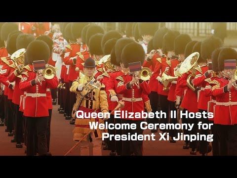 Queen Elizabeth II hosts welcome ceremony for President Xi Jinping