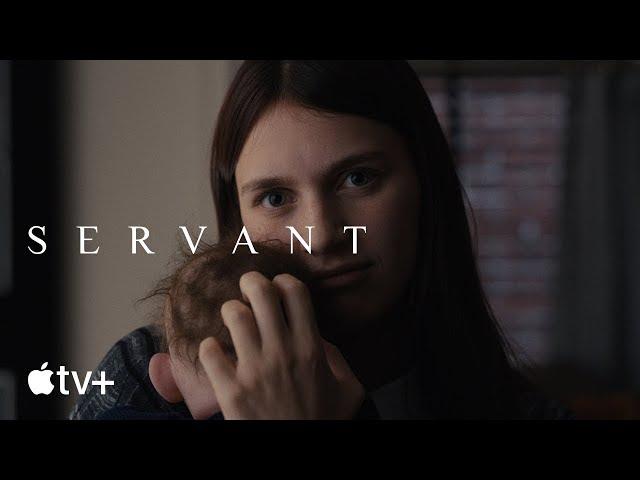 Servant - Official Trailer | Apple TV+