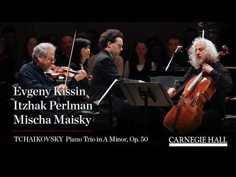 Evgeny Kissin, Itzhak Perlman, Mischa Maisky: Tchaikovsky Piano Trio