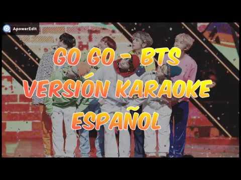 BTS (방탄소년단) GO GO - KARAOKE ESPAÑOL