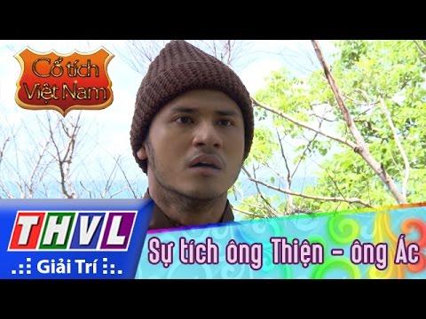THVL | Cổ tích Việt Nam: Sự tích ông Thiện ông Ác - Phần đầu