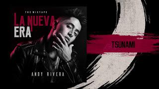 Tsunami - Andy Rivera (Canción Oficial)
