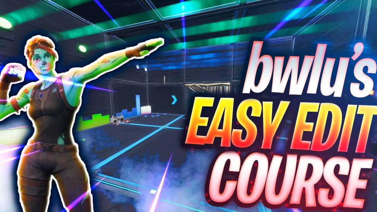 Bwlu S Easy Edit Course Xd Bwlu Fortnite Creative Map Code Launch a fortnite creative server. bwlu s easy edit course