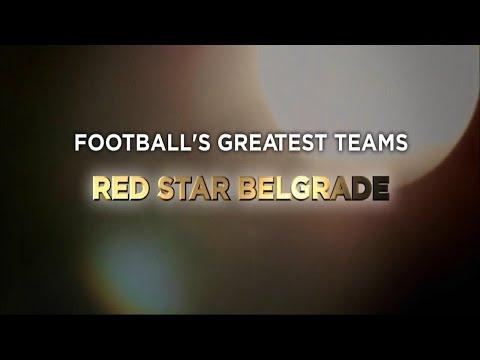 Football's Greatest Club Teams ● Red Star Belgrade