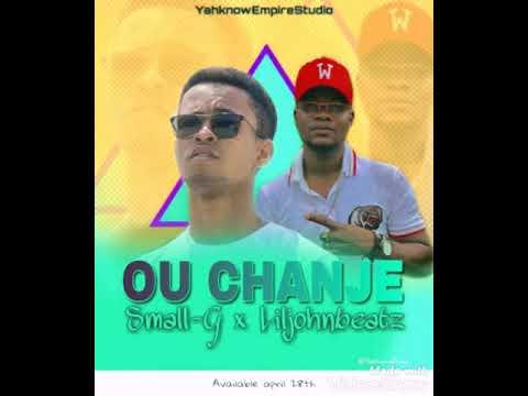 Download OU CHANJE....... SMALL G X LILJOHBEATZ   abònew