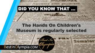 Best Family Entertainment and Best Museum in Olympia  | Best In Olympia | Olympia WA