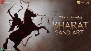 Bharat - Sand Art | Manikarnika | Kangana Ranaut | Shankar Ehsaan Loy | Prasoon Joshi