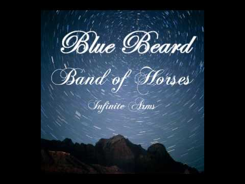 Band of Horses - Blue Beard (Lyrics)