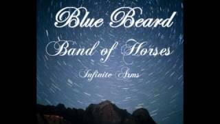 Band of Horses - Blue Beard (Lyrics)