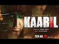 Kaabil Movie Mp3 All Songs 2017 Free Download In Zip (128 Kbps) (320 Kbps) Kaabil Song (Full Album)