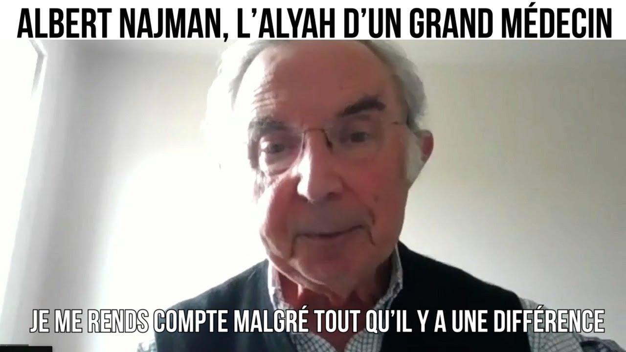 Albert Najman, l'alyah d'un grand médecin - Alyastory#513