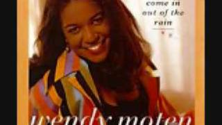 Wendy Moten - Come In Out of the Rain Live (cd version)