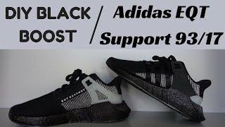 DIY BLACK BOOST | Adidas EQT Boost