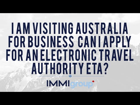 I am visiting Australia for business  Can I apply for an Electronic Travel Authority ETA?