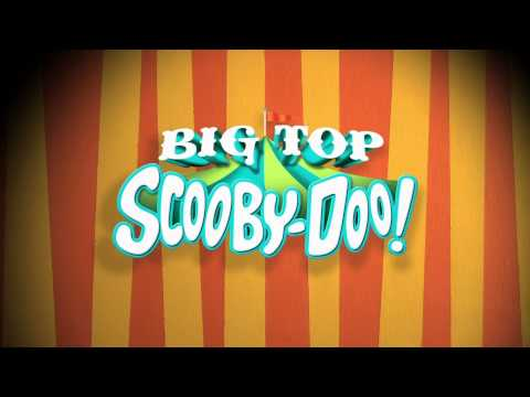 Scooby doo! Big top - When the circus comes to town soundtrack