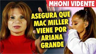 Mhoni VIdente REVELA que Mac Miller viene por Ariana Grande
