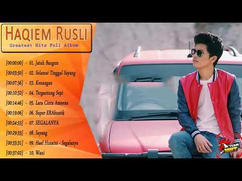 Haqiem Rusli  - Full Album || Lagu Baru Melayu 2018 Malaysia Lagu -lagu terbaik dari Haqiem Rusli