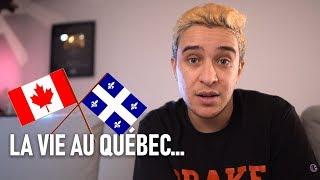 La vie au Québec (Montréal)...