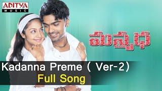 Kadanna Preme  Ver 2 Full Song ll Manmadha Songs ll Shimbhu, Jyothika