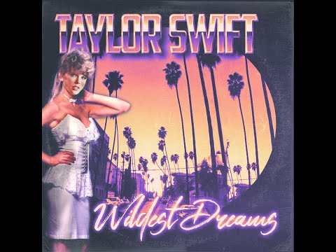 Taylor Swift - Wildest Dreams (Actually 1989 Remix)