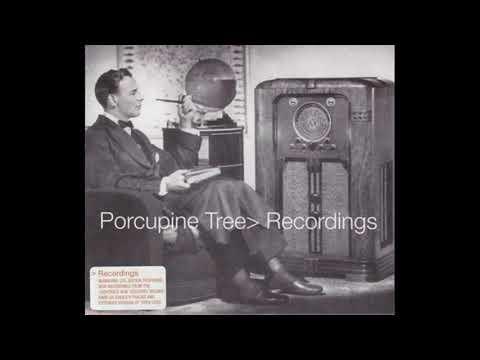 Porcupine Tree - Recordings [Full Album] mp3