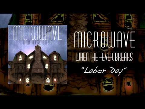 Microwave | Labor Day