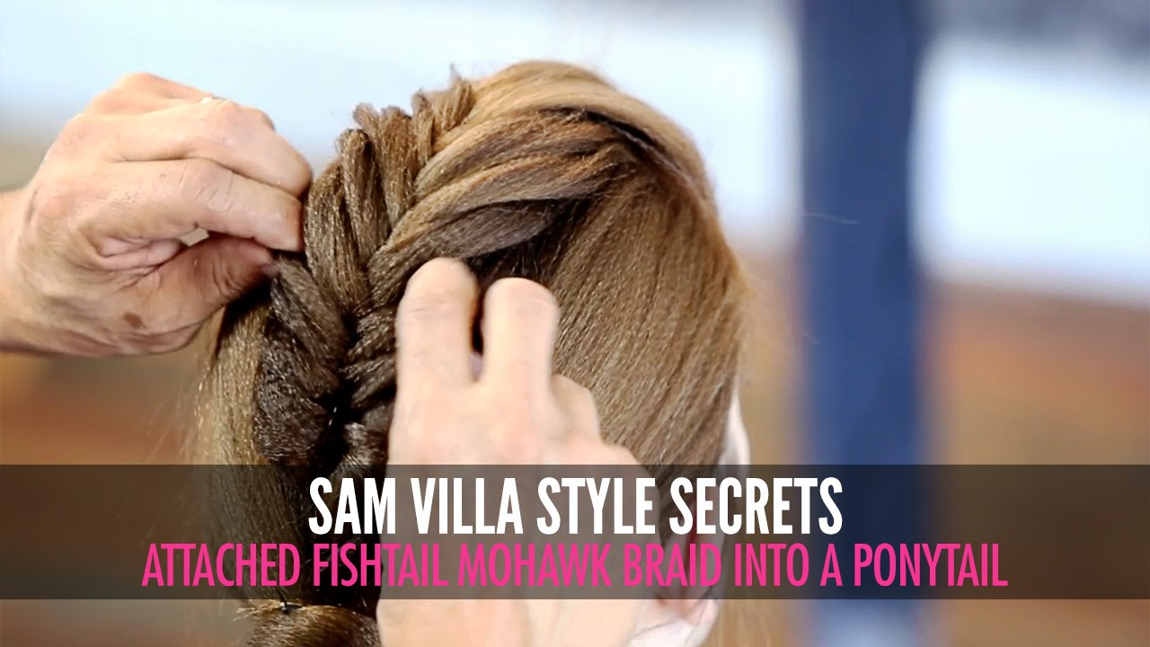 Attached Fishtail Mohawk Braid Into A Ponytail Youtube