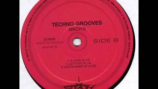 Techno Grooves ‎- S-cape - (Mach 6) - Stealth Records - STR 3992