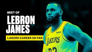 LeBron James' Best Highlights As A Laker So Far