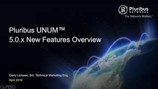 Pluribus UNUM 5.0.x New Features Overview