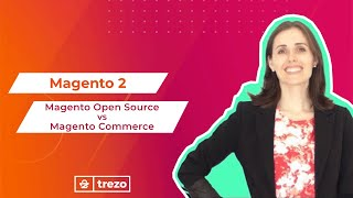 Magento Open Source x Magento Commerce