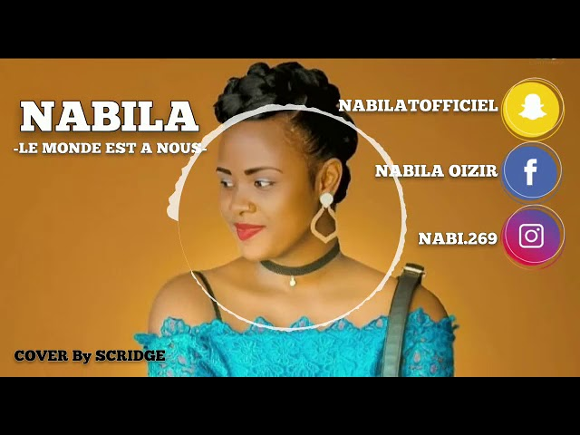 Nabila - Le Monde est à nous - Cover🍃(Audio Officiel)