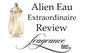 Alien Eau Extraordinaire Review! Best Summer Alien