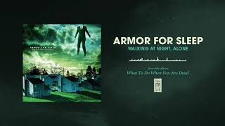 Armor For Sleep Walking At Night, Alone YouTube Videos