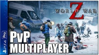 World War Z PvP Multiplayer Gameplay   PS4 Pro Let's Play WWZ Co-op (P+J)