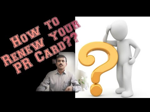 How To Renew Your PR ( Permanent Resident) Card?