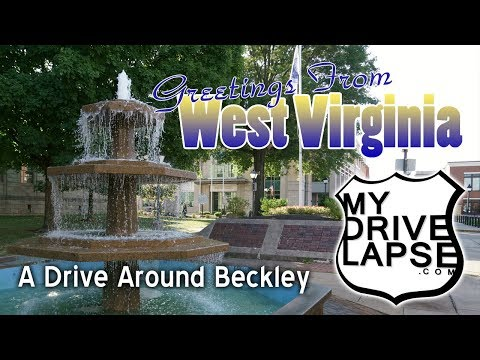 A Drive Around Beckley, West Virginia
