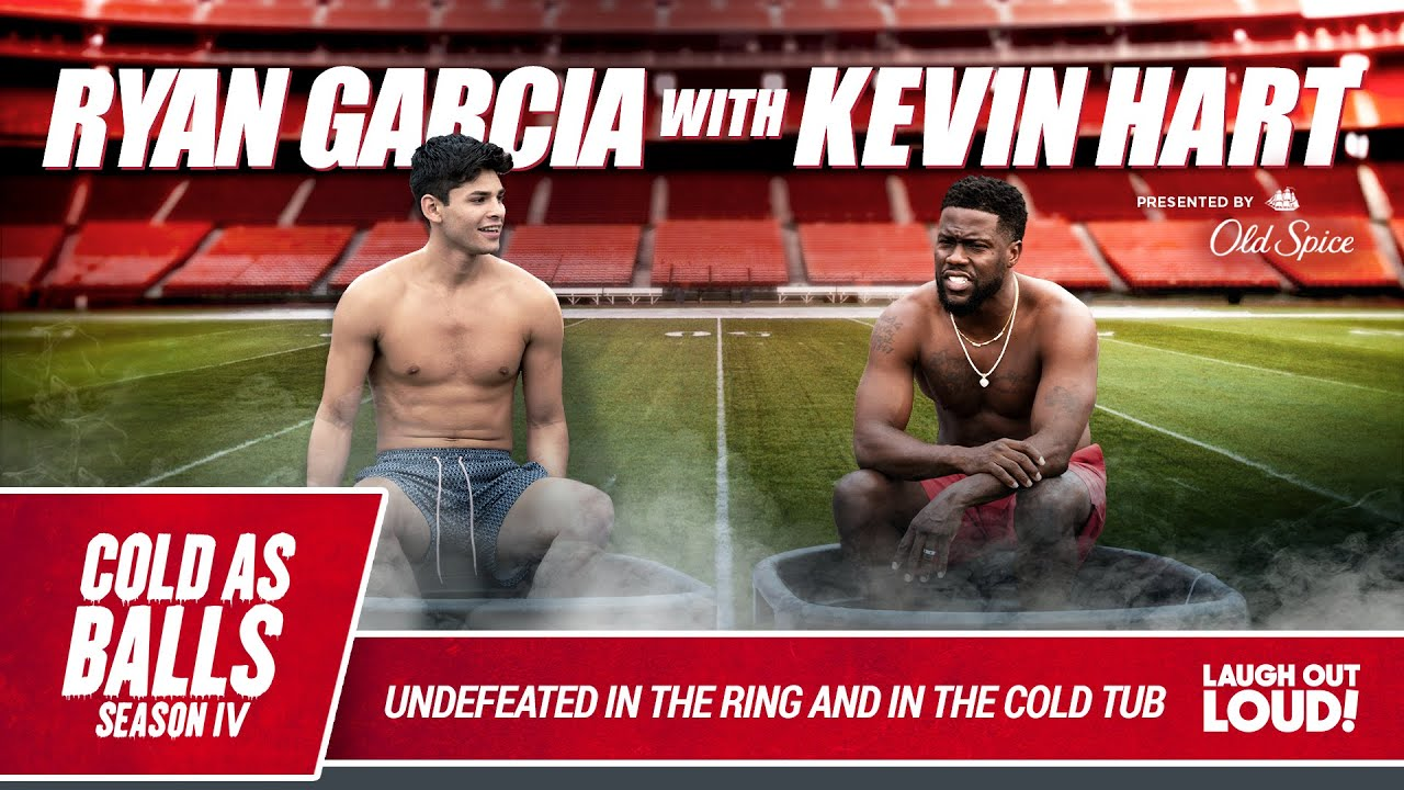 Ryan Garcia Talks To Kevin Hart about anxiety, TikTok fame, and his next fight | Cold As Balls S4