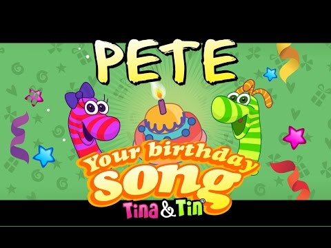 Tina&Tin Happy Birthday PETE (Personalized Songs For Kids) #PersonalizedSongs