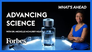 Advancing Science Through Biotech: With Dr. Michelle McMurry-Heath - Steve Forbes | Forbes