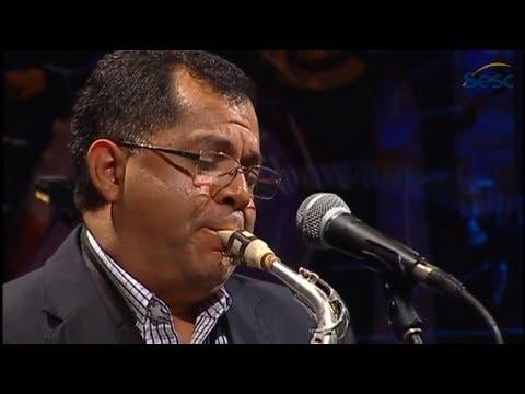 Nailor Proveta   Vaidoso (Moacir Santos)   Instrumental SESC Brasil