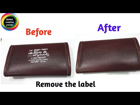 How to remove printed labels on leather purse/bag/remove logo prints on bags
